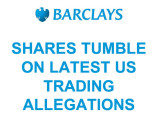 Barclays Share Tumble on new Allegations