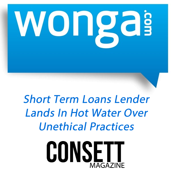 Short Term Loans Lender Wonga in hot water