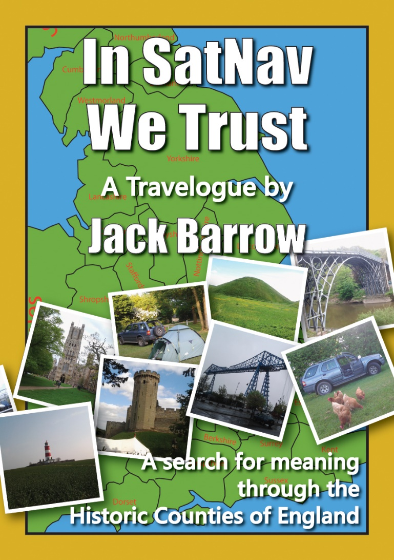 In SatNav We Trust – A Search For Meaning Through The Historic Counties Of England